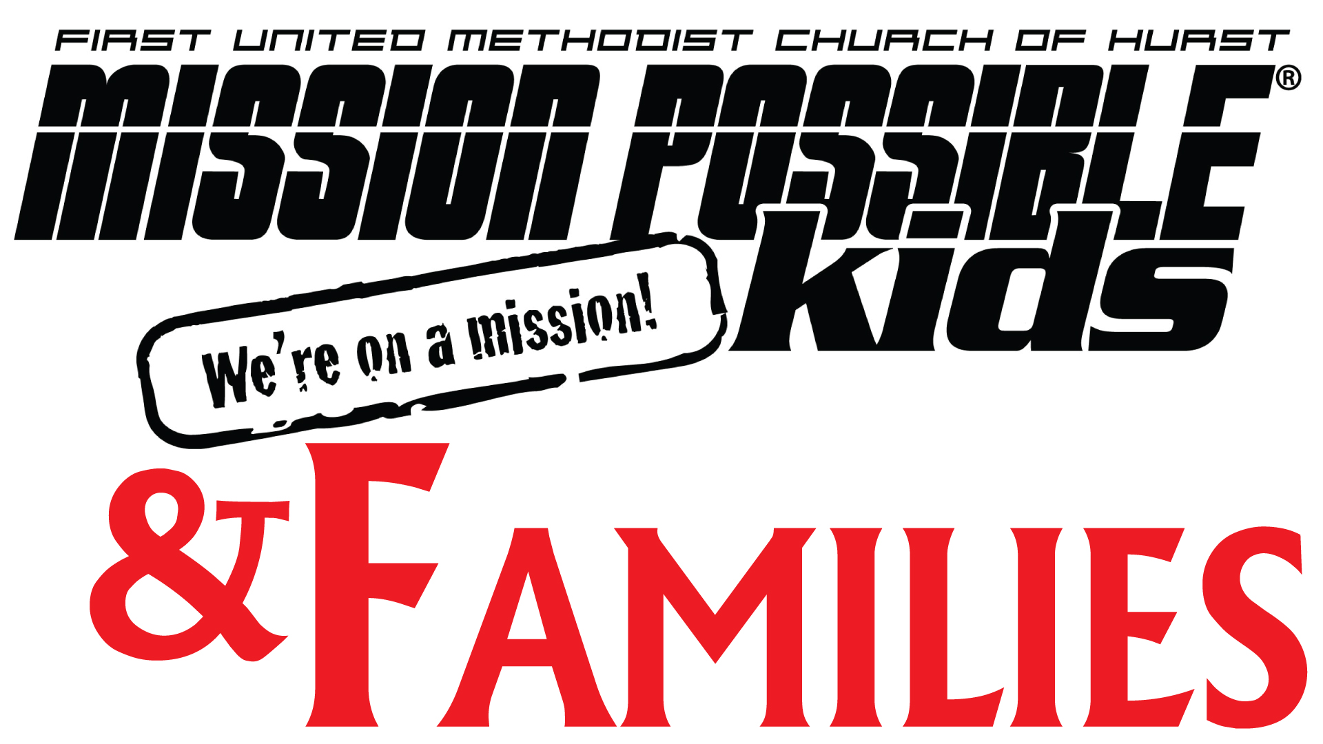 Mission Possible Kids! and Families